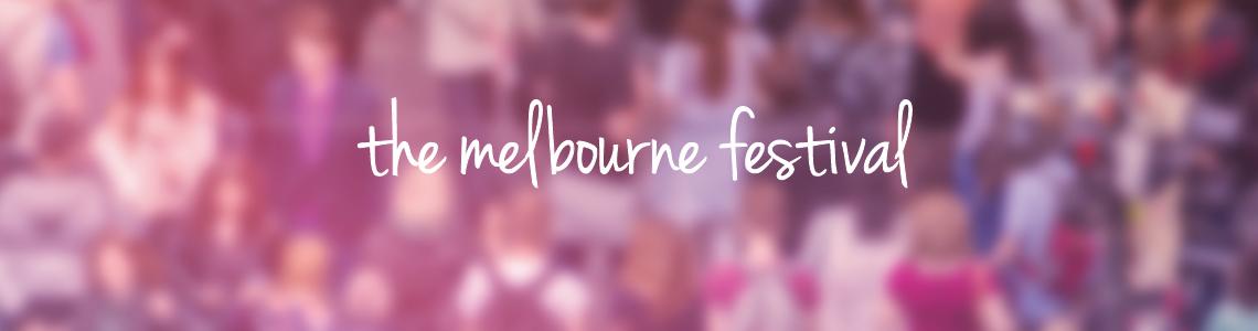 The melbourne Festival